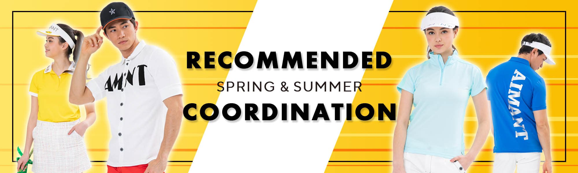 RECOMMENDED CORDINATION SPRING & SUMMER